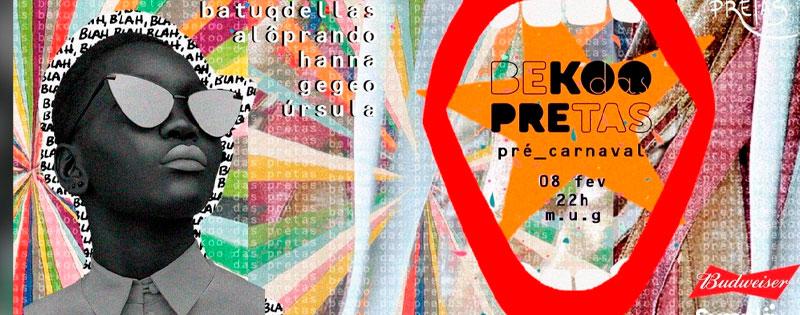 Festa Bekoo Das Pretas realizará edição especial Pré-Carnaval