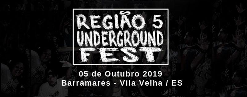 Região 5 Underground Fest - Barramares